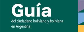 Guía del ciudadano boliviano y boliviana en la Argentina