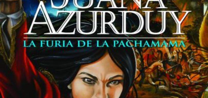 Libro Juana Azurduy La Furia De La Pachamama Revela La